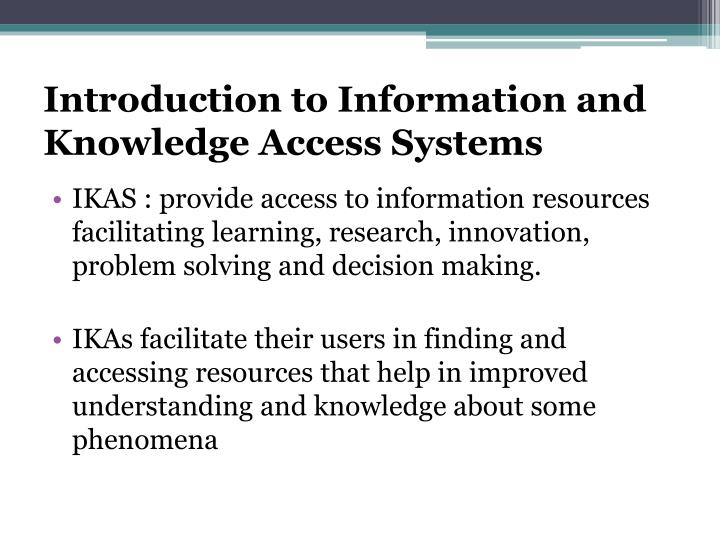 Introduction to Information and Knowledge Access Systems
