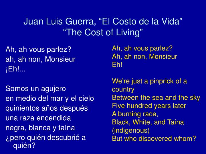 """Juan Luis Guerra, """"El Costo de la Vida"""""""
