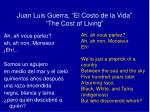 juan luis guerra el costo de la vida the cost of living2