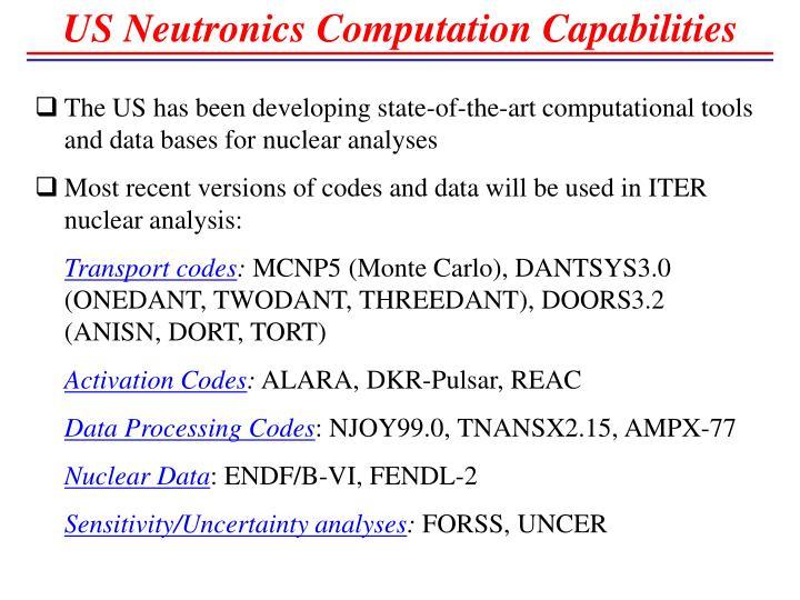 US Neutronics Computation Capabilities