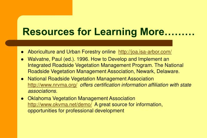 Resources for Learning More………