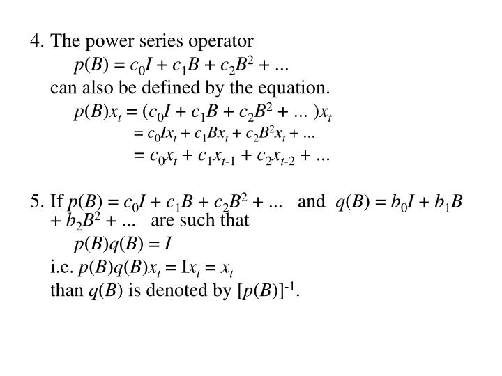 The power series operator
