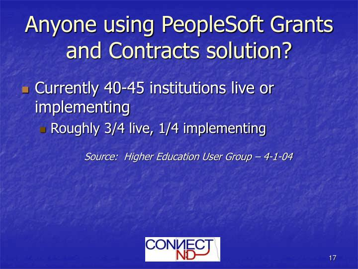 Anyone using PeopleSoft Grants and Contracts solution?