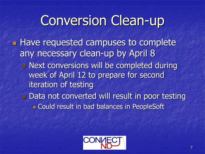 Conversion Clean-up