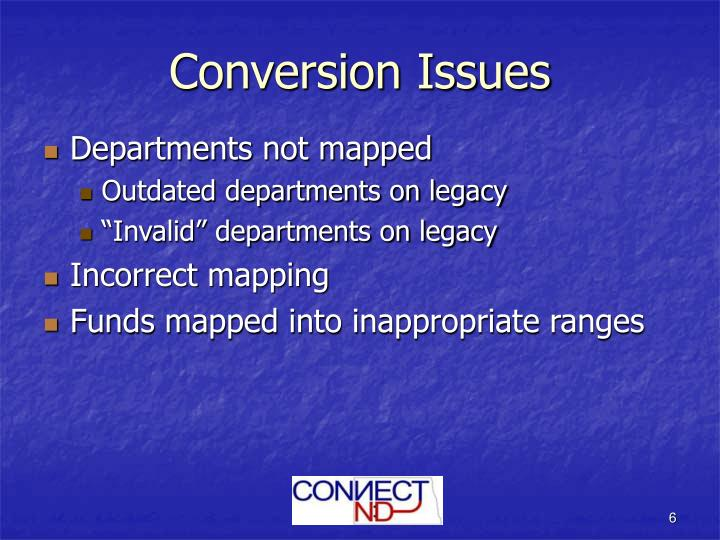 Conversion Issues