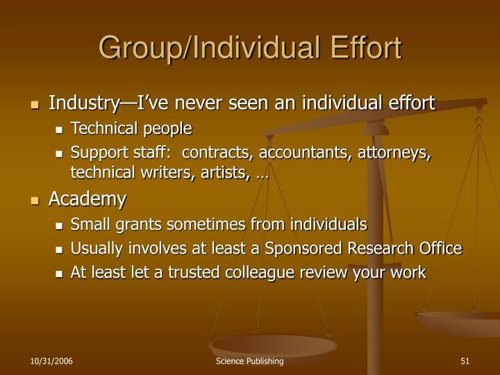 Group/Individual Effort