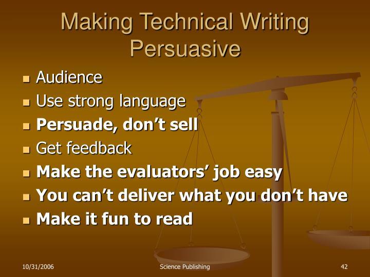 Making Technical Writing Persuasive