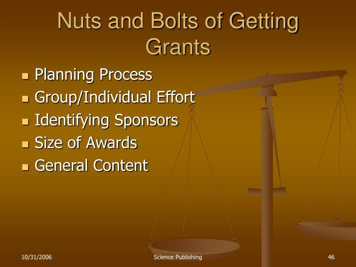 Nuts and Bolts of Getting Grants