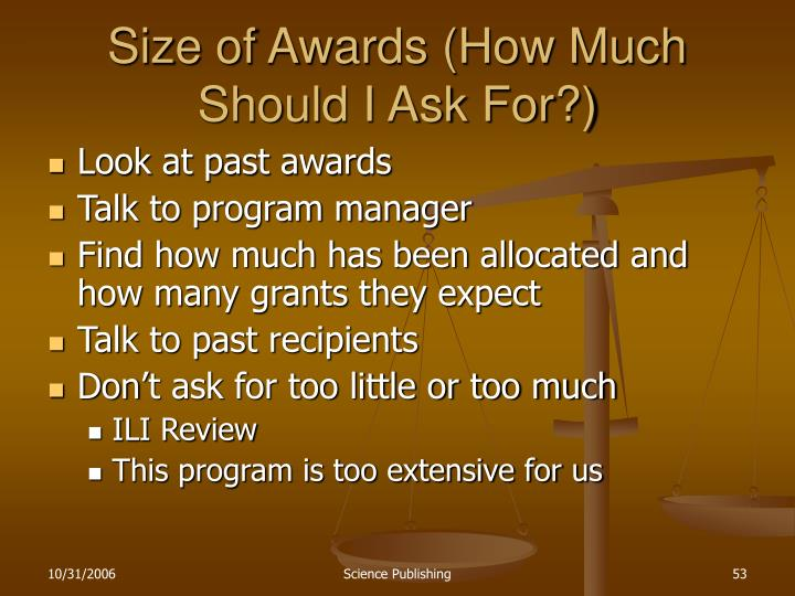 Size of Awards (How Much Should I Ask For?)