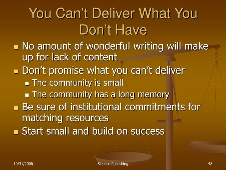You Can't Deliver What You Don't Have