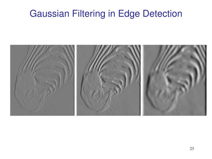 Gaussian Filtering in Edge Detection