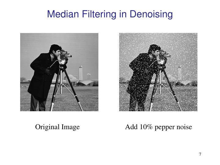 Median Filtering in Denoising