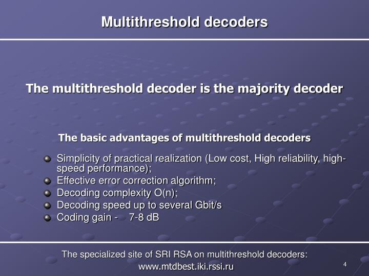 Multithreshold decoders