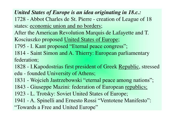 United States of Europe is an idea originating in 18.c.: