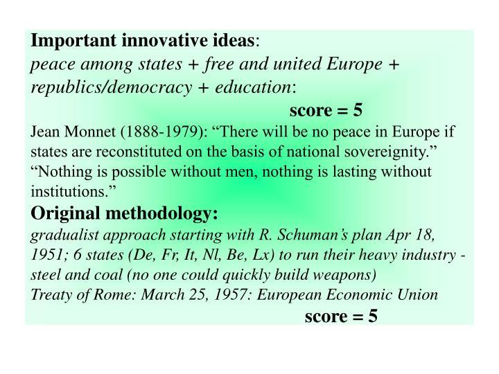 Important innovative ideas