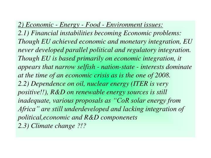 2) Economic - Energy - Food - Environment issues: