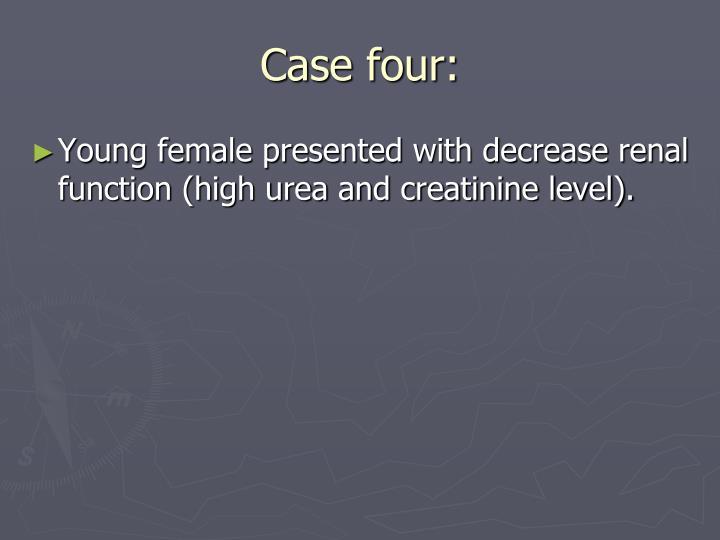 Case four: