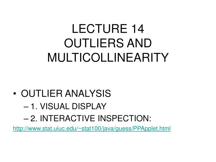lecture 14 outliers and multicollinearity