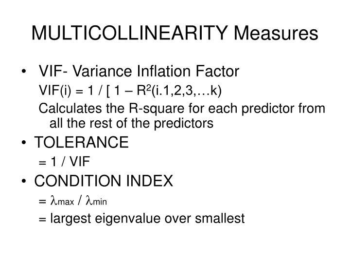 MULTICOLLINEARITY Measures