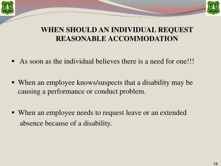 WHEN SHOULD AN INDIVIDUAL REQUEST REASONABLE ACCOMMODATION