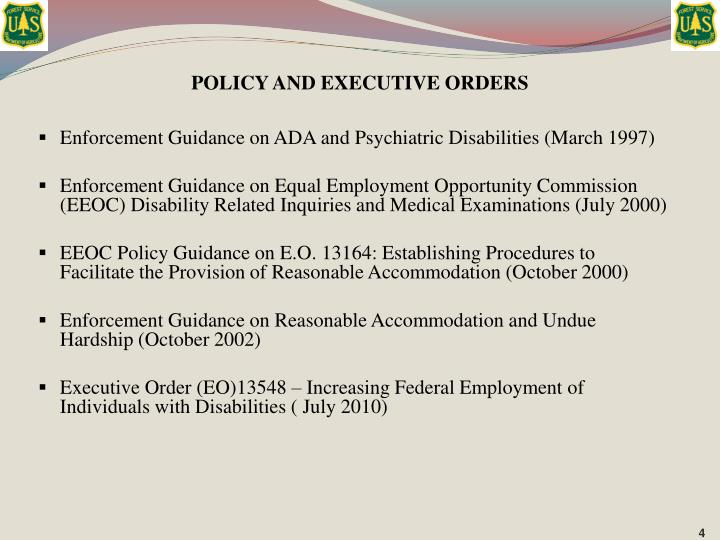 POLICY AND EXECUTIVE ORDERS