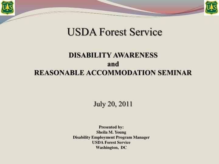 usda forest service disability awareness and reasonable accommodation seminar july 20 2011