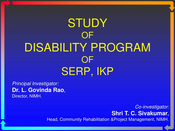 Study of disability program of serp ikp