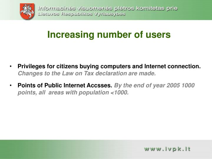 Increasing number of users