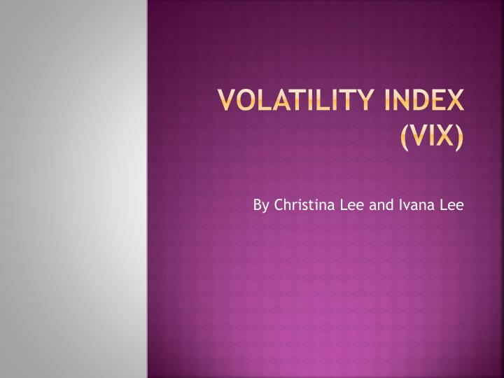 volatility index vix