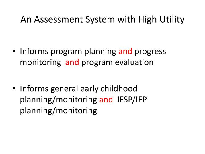 An Assessment System with High Utility