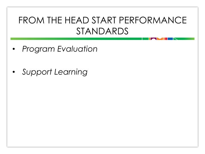 From the Head Start Performance Standards