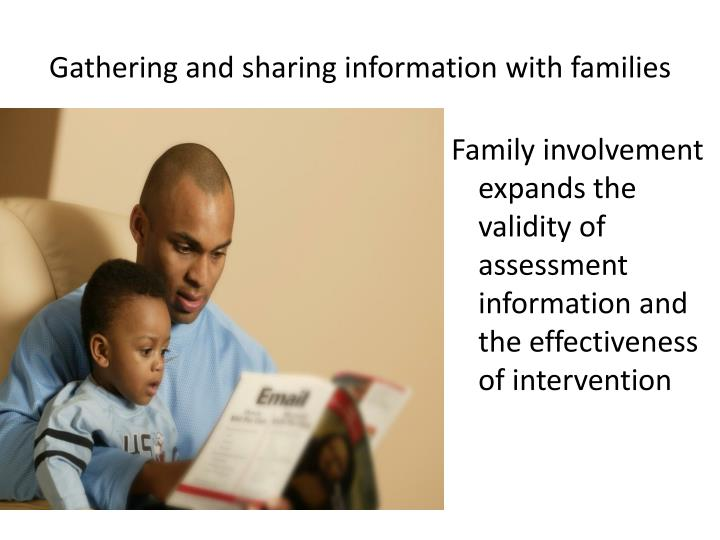 Family involvement expands the validity of assessment