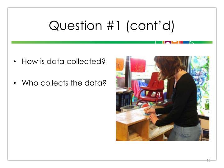 Question #1 (cont'd)