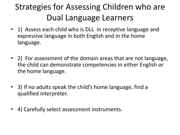 Strategies for Assessing Children who are Dual Language Learners