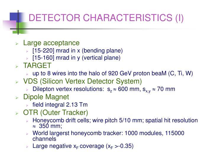 DETECTOR CHARACTERISTICS (I)