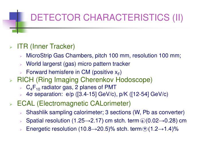 DETECTOR CHARACTERISTICS (II)