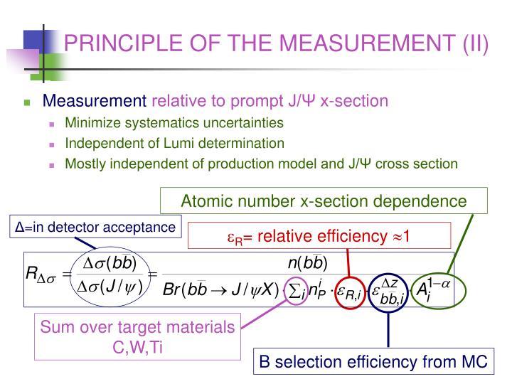 PRINCIPLE OF THE MEASUREMENT (II)