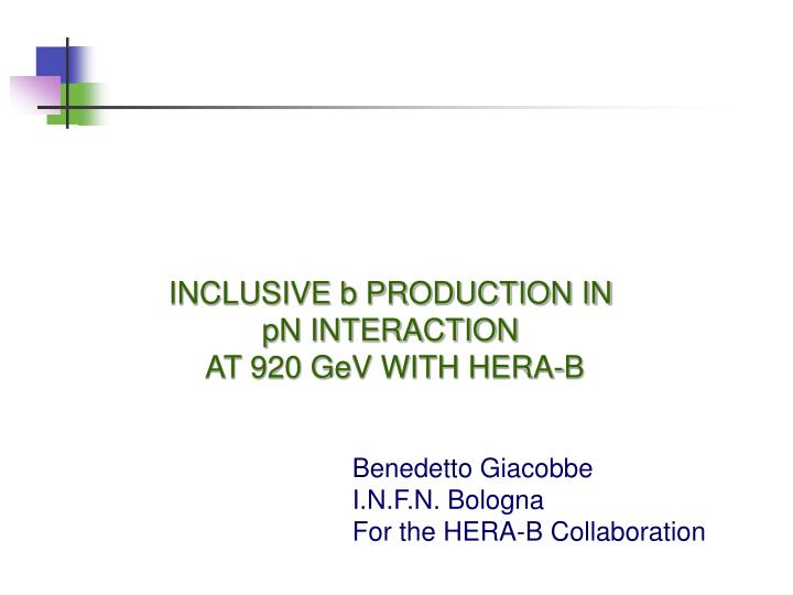 INCLUSIVE b PRODUCTION IN