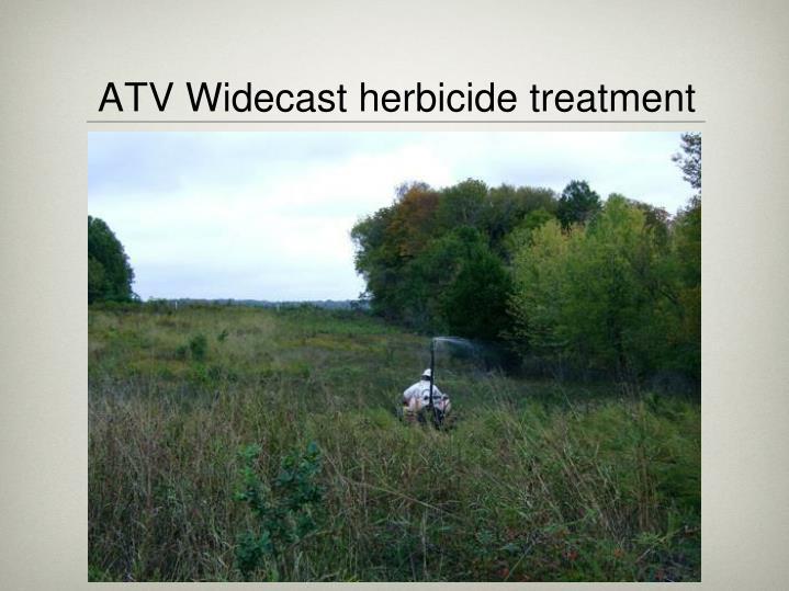 ATV Widecast herbicide treatment