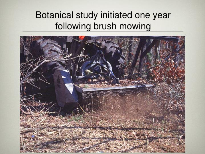 Botanical study initiated one year