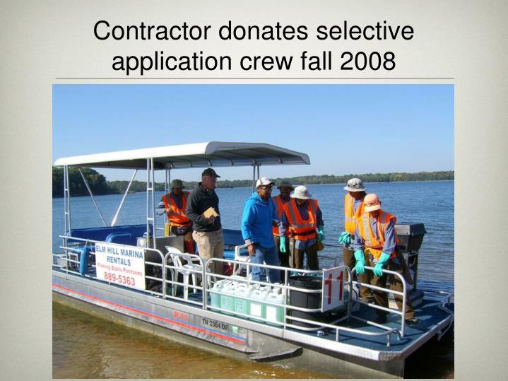 Contractor donates selective application crew fall 2008