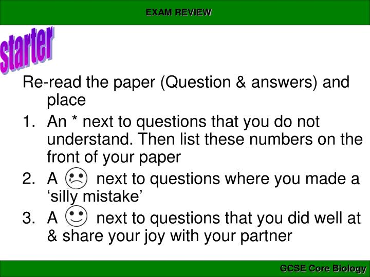 Re-read the paper (Question & answers) and place
