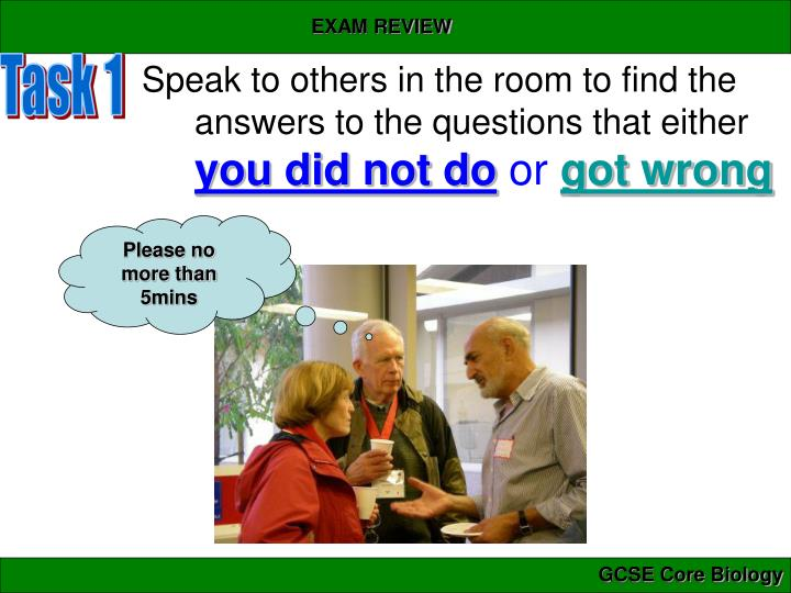 Speak to others in the room to find the answers to the questions that either