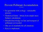 prevent pollutant accumulation advantages