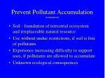 prevent pollutant accumulation assumptions