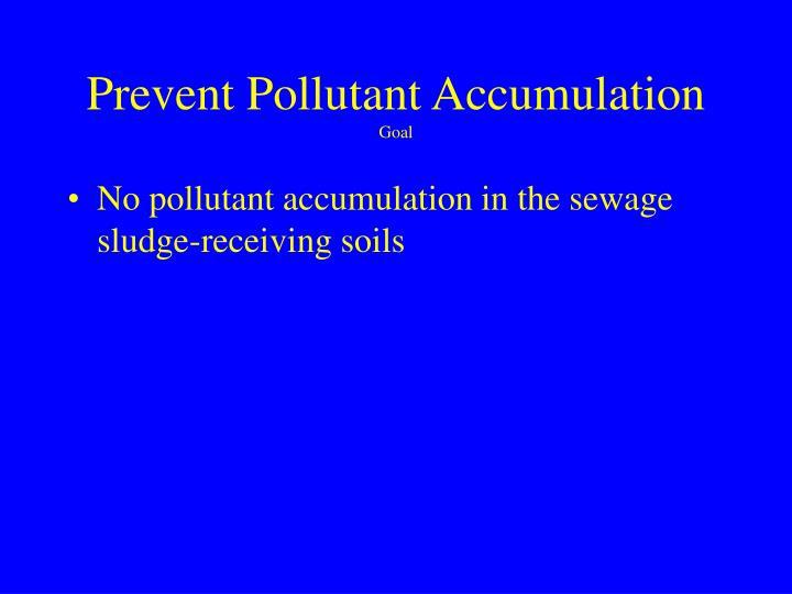 Prevent Pollutant Accumulation