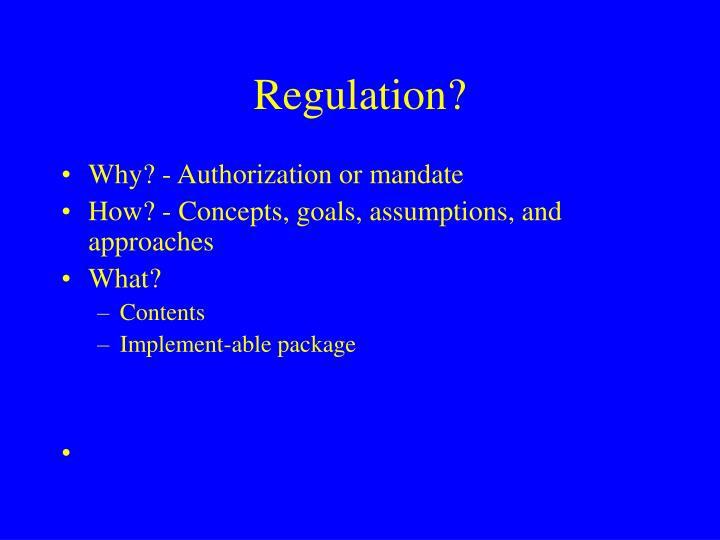 Regulation?