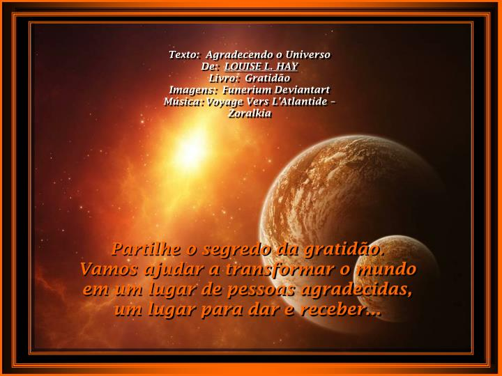 Texto:  Agradecendo o Universo
