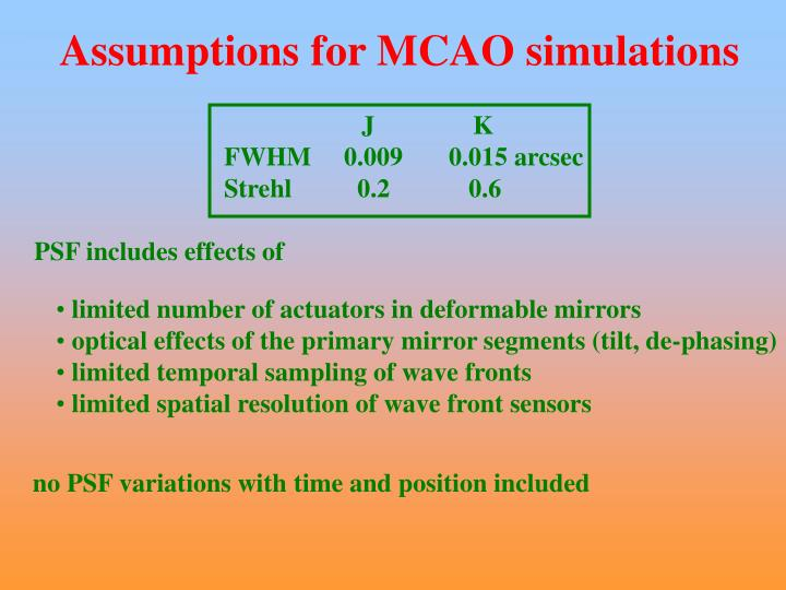 Assumptions for MCAO simulations