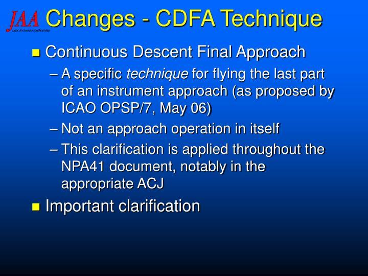Changes - CDFA Technique